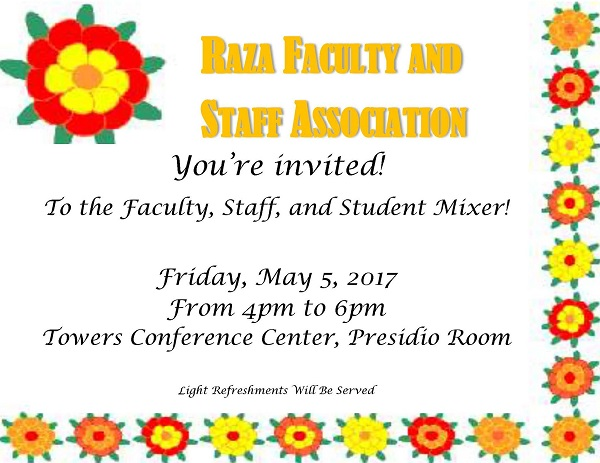 Raza Faculty and Staff Association Mixer